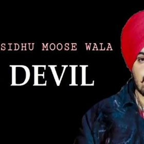 Sidhu moose wala new song devil song download | Devil