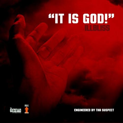 It Is God!