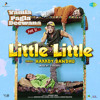 "Little Little (From ""Yamla Pagla Deewana Phir Se"") - Hardy Sandhu Full Song Listen Online Download"