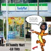 Ode To Family Mart