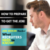 How to Prepare to GET THE JOB!