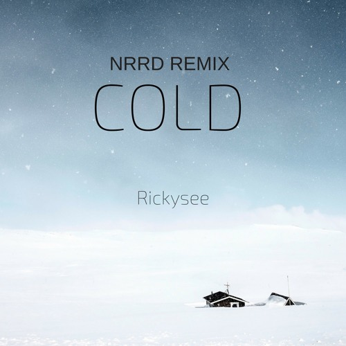 COLD NRRD REMIX
