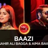 Baazi Coke Studio | Baazi Full Song Coke Studio | Sahir Ali Bagga And Aima Baig