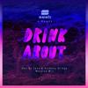 Seeb x Dagny - Drink About (De Leon & Griego Massive Mix)