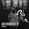 KILLYOURSELF II [128 Kb S  PREVIEW  TAG]