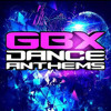 Up & Down Like This (Mastermix Mashup)  GBX Anthems