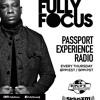 Fully Focus Presents Passport Experience Radio EP1