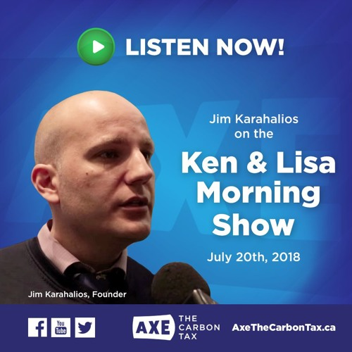 Ken And Lisa, Morning Show, Newstalk AM 1290 with Jim Karahalios, July 20 2018