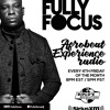 Fully Focus Presents Afrobeat Experience Radio EP2