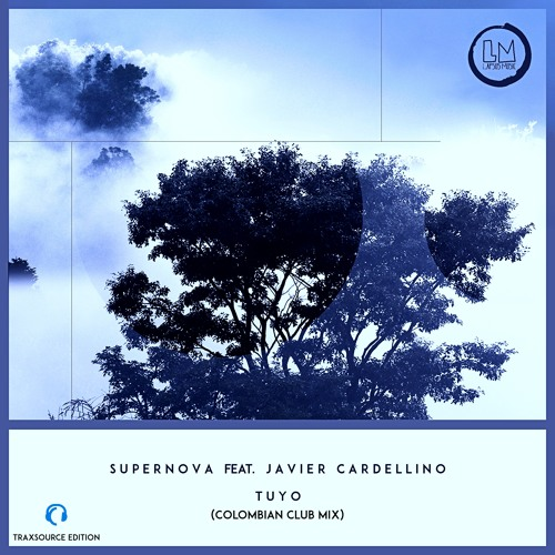 Supernova - Tuyo Feat. Javier Cardellino (Colombian Club Mix)
