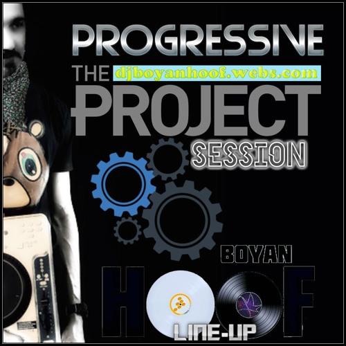 Boyan Hoof Live Session 3 ''PROGRESSIVE THE PROJECT''