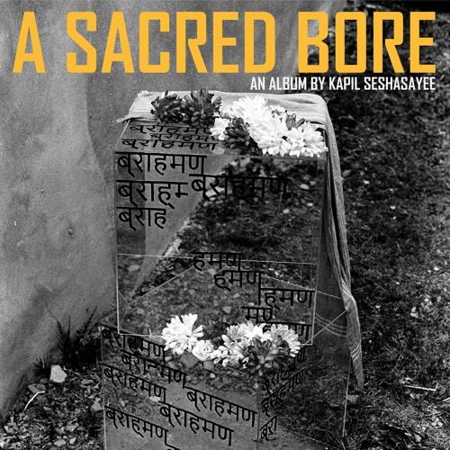 A Sacred Bore (Album Stream)