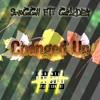 SwaGGii ft. Golden- Changed Up