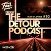The Detour Podcast #10 Feat Mt. Doyle