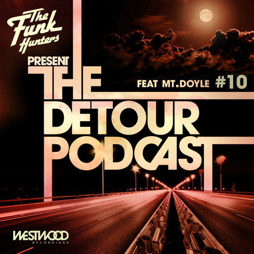 The Detour Podcast #10 Feat Mt. Doyle