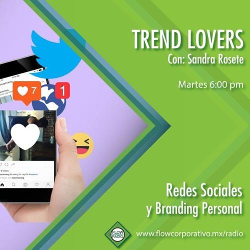 Trend Lovers 129 - Redes Sociales y branding personal