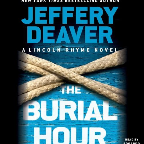 THE BURIAL HOUR by Jeffery Deaver Read by Edoardo Ballerini - Audiobook Excerpt