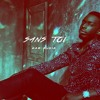"Dadju X Mr Eazi X Keblack Type Beat ""Sans Toi"" (Prod. KAM Musik) (Sold Out)"