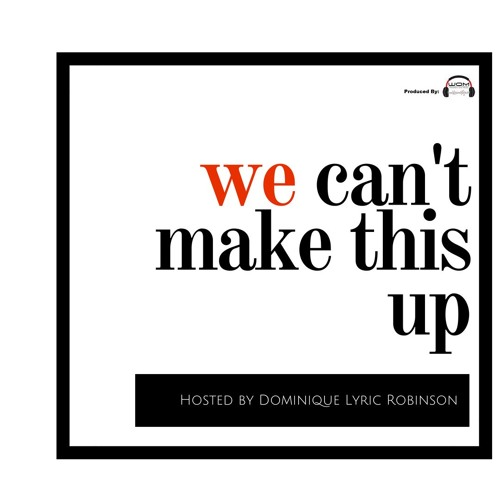 0. We Can't Make This Up Trailer