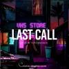Last Call | Eibyondatrack