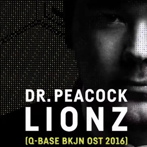 Dr. Peacock feat. Da Mouth of Madness - Lionz