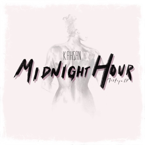 MidNight Hour (Mixtape EP)