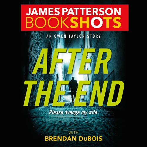 AFTER THE END by James Patterson, Brendan DuBois Read by Kyf Brewer - Audiobook Excerpt