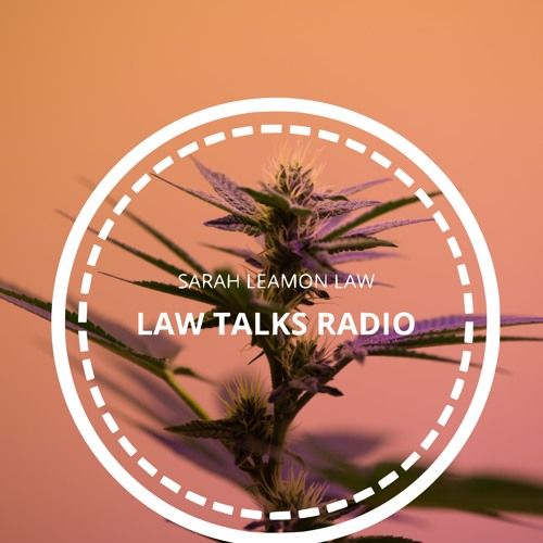 Law Talks Radio - Episode 5