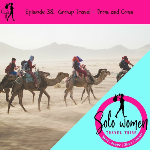 038: Group Travel - Pros and cons