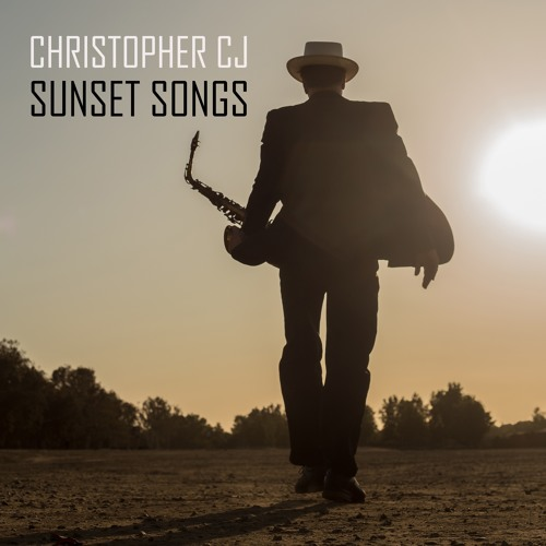 Christopher CJ : Sunset Songs
