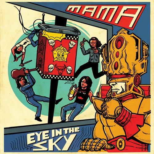 MAMA - Eye In The Sky EP
