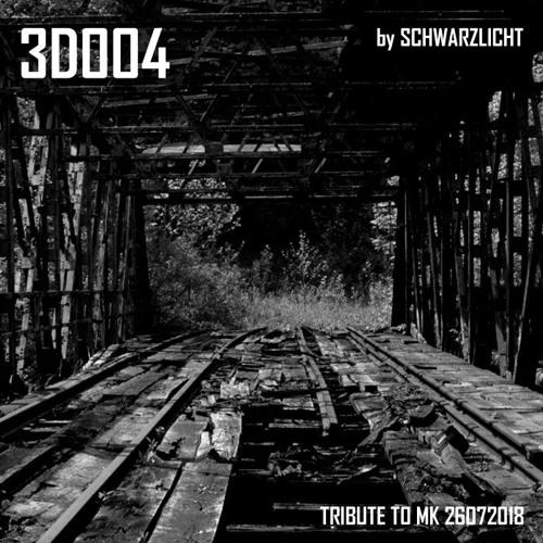 Schwarzlicht 3D Session004 Tribute 2 MK < TECHNO >