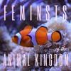 Episode 46: Feminists Of The Animal Kingdom