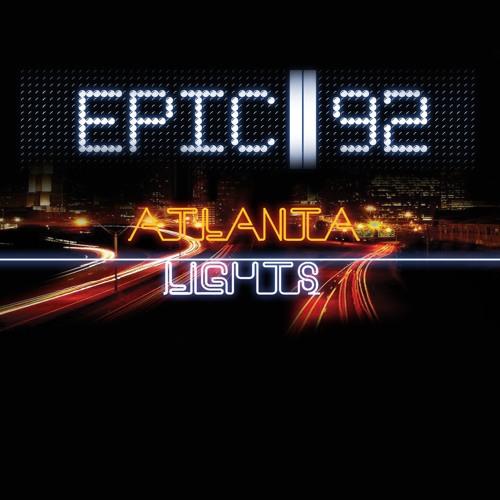 Epic 92 : Atlanta Lights