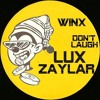 Winx - Don't Laugh (Lux Zaylar Rwork)