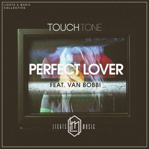 Perfect Lover (feat. Van Bobbi)