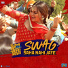 Swag Saha Nahi Jaye - Happy Phirr Bhag Jayegi Full Audio Song Listen Online And Download