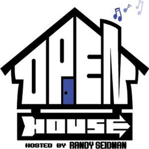 Open House 162 w/Randy Seidman + Max Ruby [Aug. 2018]