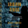 Gridiron Genius by Michael Lombardi, read by Michael Lombardi