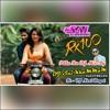 Pilla Ra RX100 Song DJ Mix By DJ Sai Khammam & DJ Nani Royal