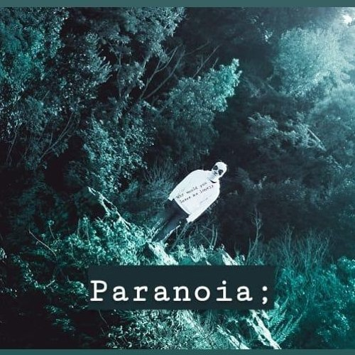 Paranoia; (Debby's Song) Rgh