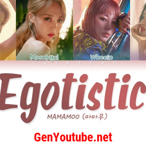 MAMAMOO Egotistic (Free Download)