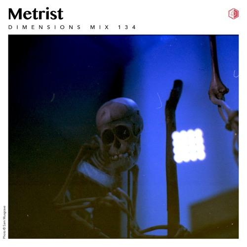 DIM134 - Metrist