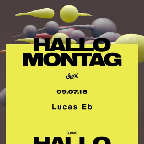 Lucas Eb @ Hallo Montag Open Air #11 (09.07.2018)
