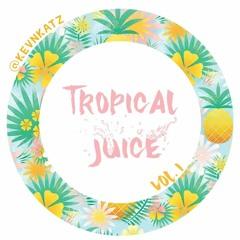 Tropical Juice (vol. 1)
