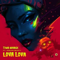 Tiwa Savage - Lova Lova(ft. Duncan Mighty)