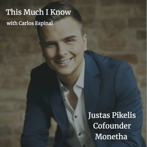 Justas Pikelis, co-founder, Monetha, on bringing trust to global commerce through tokenisation