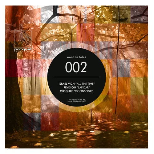 Israel Vich - All The Time (Cut) / Parquet Recordings