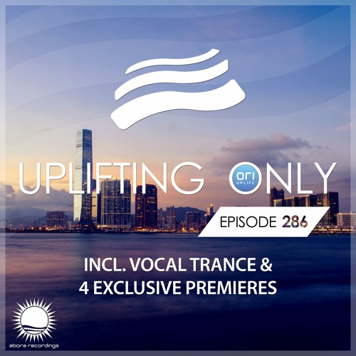 Uplifting Only 286 (Aug 2, 2018) [incl. Vocal Trance]