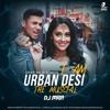 Mickey Singh - Ghar Aaja Soniya - I Am Urban Desi (DJ MRA Remix)